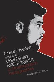 Cover of: Orson Welles and the unfinished RKO projects