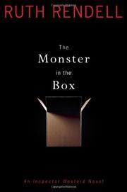 Cover of: The monster in the box: an Inspector Wexford novel