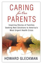 Cover of: Caring for our parents