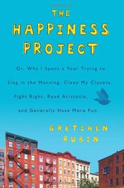 Cover of: The happiness project | Gretchen Craft Rubin