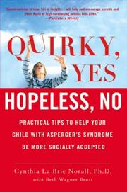Cover of: Quirky, yes-- hopeless, no | Cynthia La Brie Norall