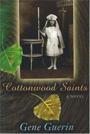 Cover of: Cottonwood saints | Gene Guerin