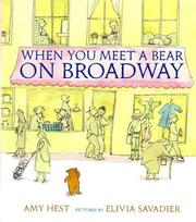 Cover of: When you meet a bear on Broadway | Amy Hest