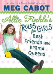 Cover of: Best Friends and Drama Queens (Allie Finkle's Rules for Girls #3)