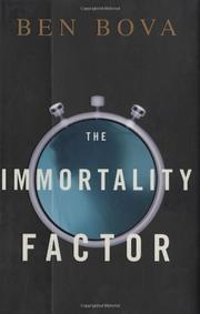 Cover of: The immortality factor | Ben Bova