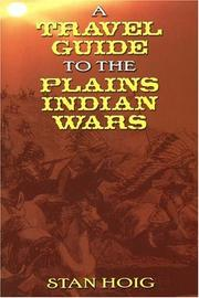 Cover of: A travel guide to the Plains Indian wars | Stan Hoig