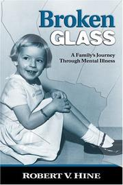 Cover of: Broken Glass: A Family's Journey Through Mental Illness