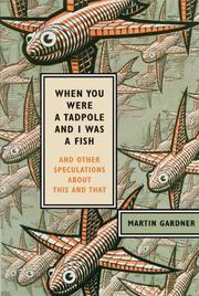 Cover of: When you were a tadpole and I was a fish: and other speculations about this and that