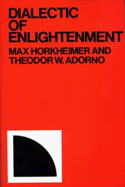 Cover of: Dialectic of Enlightenment | Theodor W. Adorno