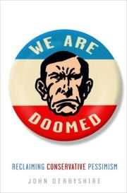 Cover of: We Are Doomed: Reclaiming Conservative Pessimism
