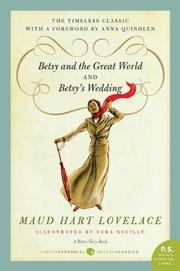 Cover of: Betsy and the Great World/Betsy's Wedding (Betsy-Tacy #9-10)