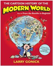 Cover of: The Cartoon History of the Modern World, Part 2: From the Bastille to Baghdad