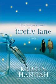 Cover of: Firefly Lane | Kristin Hannah
