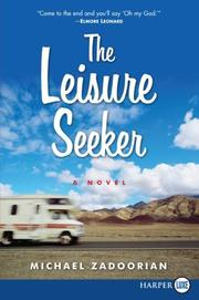 Cover of: The Leisure Seeker LP: A Novel