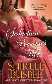 Cover of: Seduction Becomes Her | Shirlee Busbee