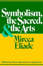 Cover of: Symbolism, the Sacred and the Arts