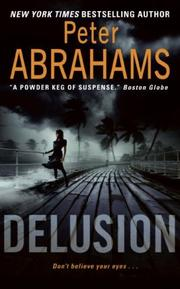 Delusion by Abrahams, Peter