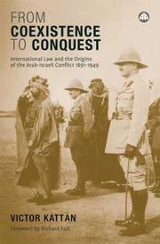 Cover of: From Coexistence to Conquest: International Law and the Origins of the Arab-Isra
