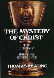 Cover of: The Mystery of Christ: The Liturgy As Spiritual Experience
