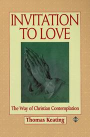 Cover of: Invitation to love: the way of Christian contemplation