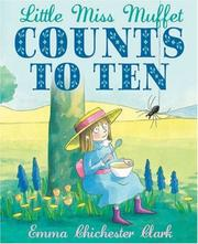 Cover of: Little Miss Muffet Counts to Ten