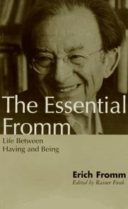 Cover of: The essential Fromm: life between having and being
