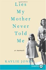 Cover of: Lies My Mother Never Told Me LP: A Memoir