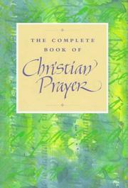 Cover of: The complete book of Christian prayer. |