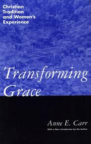 Cover of: Transforming grace | Anne E. Carr