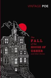 Cover of: The fall of the house of Usher: and other tales