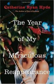 Cover of: The Year of My Miraculous Reappearance