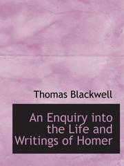 Cover of: An Enquiry into the Life and Writings of Homer