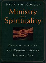 Cover of: Ministry and spirituality | Henri J. M. Nouwen