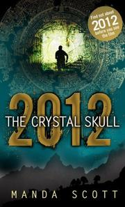 Cover of: 2012 The Crystal Skull