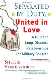 Cover of: Separated By Duty, United In Love (revised): Guide to Long Distance Relationships for Military Couples