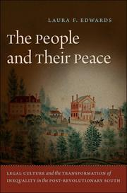 Cover of: The People and Their Peace: legal culture and the transformation of inequality in the post-revolutionary south