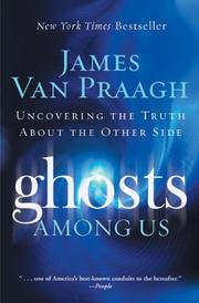 Cover of: Ghosts Among Us: Uncovering the Truth About the Other Side