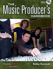 Cover of: The Music Producer's Handbook: Music Pro Guides (Technical Reference)