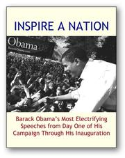 Cover of: Inspire a Nation: Barack Obama's Most Electrifying Speeches from Day One of His Campaign Through His Inauguration