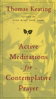Cover of: Active meditations for contemplative prayer