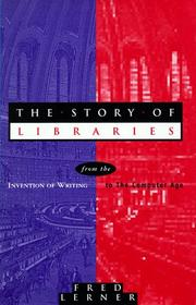 Cover of: The Story of Libraries by Fred Lerner