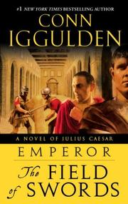 Cover of: Emperor: The Field of Swords: A Novel of Julius Caesar (The Emperor Series)