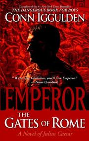 Cover of: Emperor: The Gates of Rome | Conn Iggulden