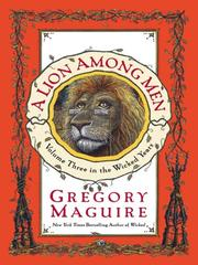 Cover of: A Lion Among Men (The Wicked Years, Book 3)