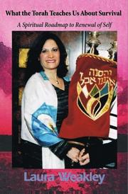 What the Torah Teaches us About Survival by Laura Weakley