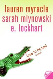 How to Be Bad by E. Lockhart