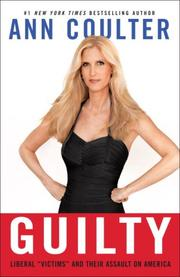 "Cover of: Guilty: Liberal ""Victims"" and Their Assault on America"