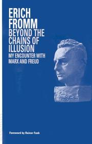 Cover of: Beyond the chains of illusion: my encounter with Marx and Freud