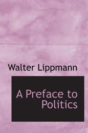 Cover of: A Preface to Politics