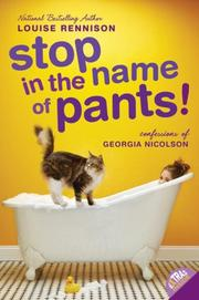 Cover of: Stop in the Name of Pants! (Confessions of Georgia Nicolson, Book 9)